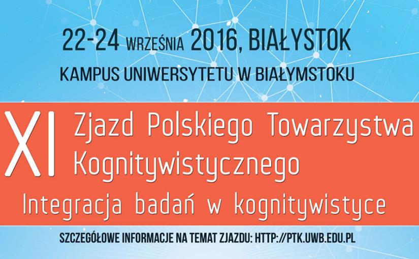XI Zjazd Polskiego Towarzystwa Kognitywistycznego