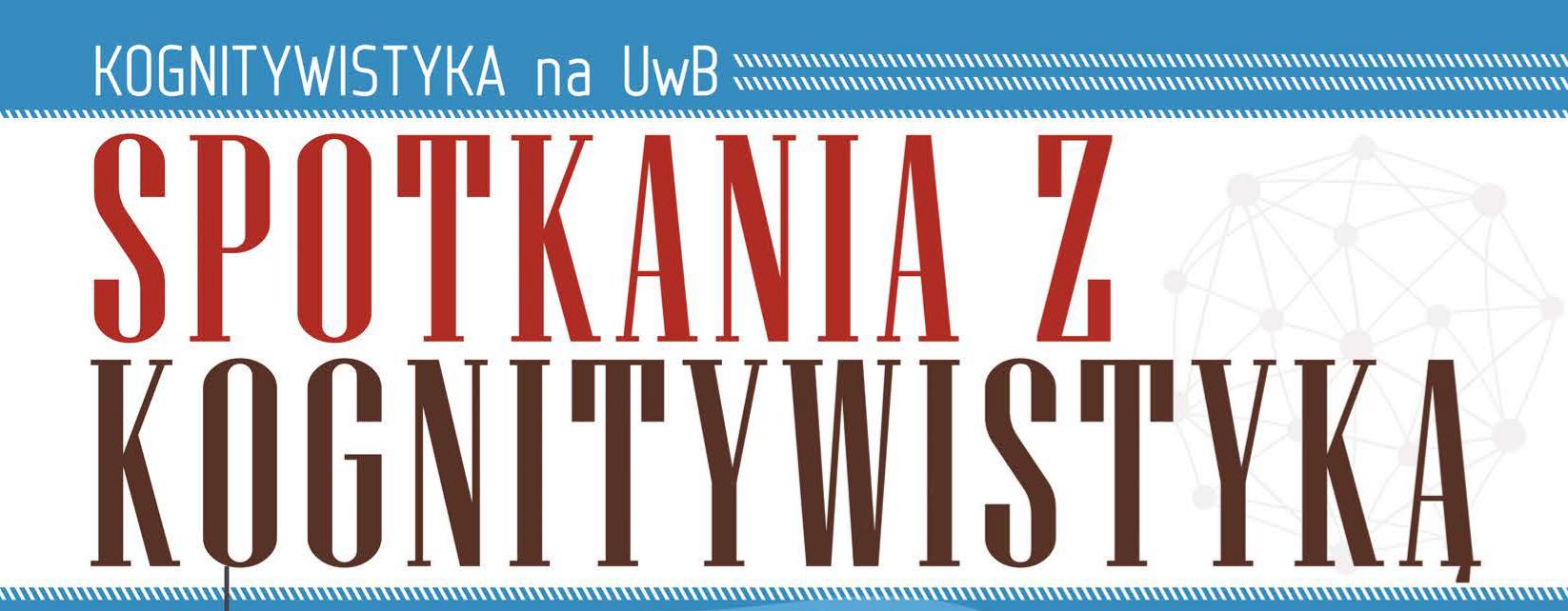 Spotkania z Kognitywistyką: Maja Białek i Jakub R. Matyja